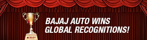 Bajaj Auto Wins Global Recognition